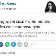 Fique em casa e diminua seu lixo com compostagem (Folha de São Paulo)